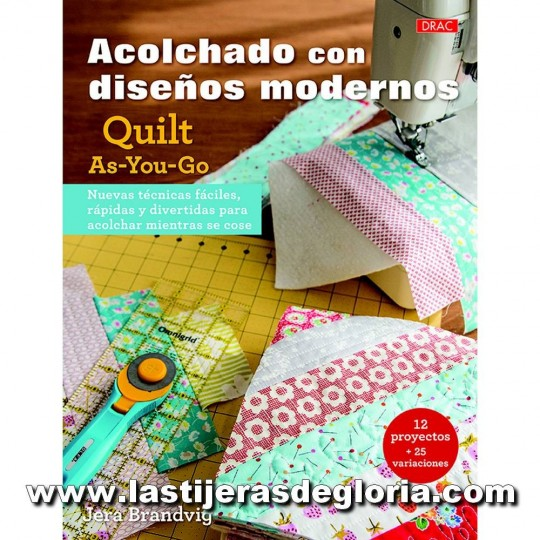"Libro ""Acolchado con diseños modernos. Quilt-As-You-Go"