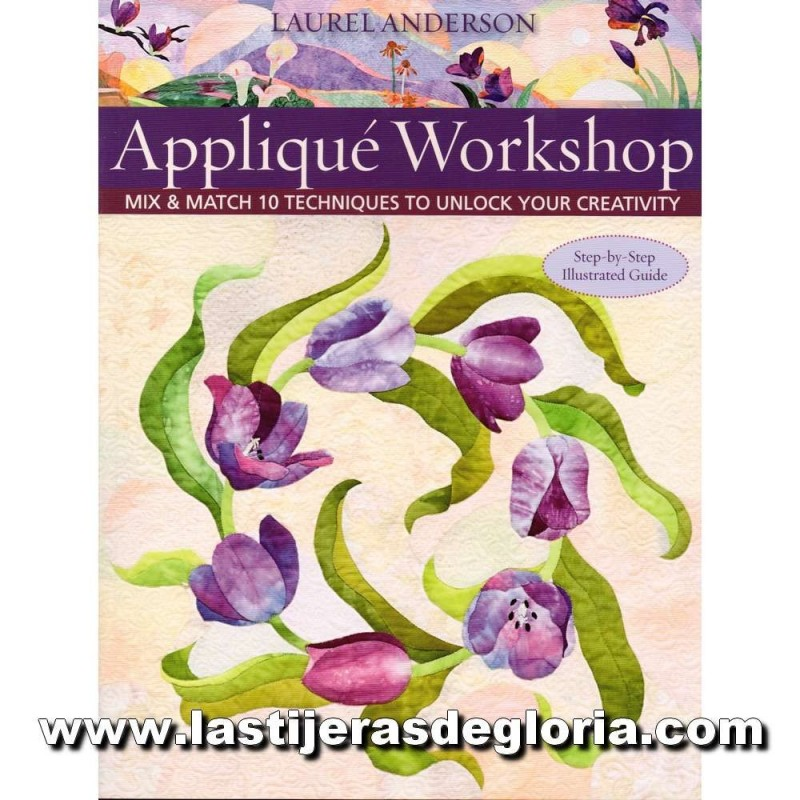 Libro Appliqué Workshop de Laurel Anderson para C&T Publishing