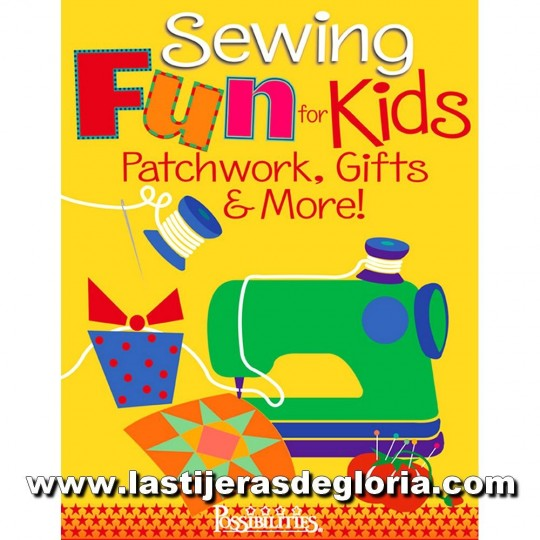 "Libro ""Sewing Fun for Kids"" Patchwork, Gifts & More"