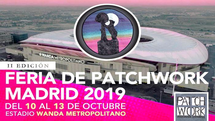 II Edición Feria Comercial Patchwork Madrid 2019