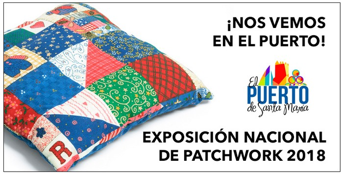 Exposicion Nacional Patchwork El Puerto Santa María 2018